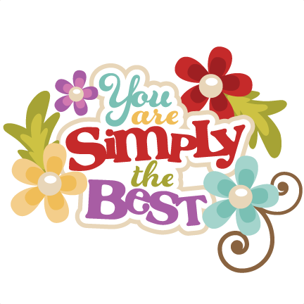 you are simply the best svg scrapbook title svg cut files