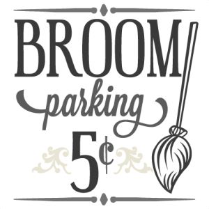 Broom Parking Sign SVG cutting file halloween svg cutting file halloween vinyl cut files