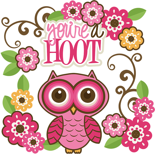 You Re A Hoot Svg Cutting Files Owl Svg Files Flower Svg Cut Files Free Svg Cuts Free Svg Files