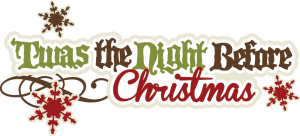 'Twas The Night Before Christmas SVG cut files christmas svg scrapbook title free svg cuts
