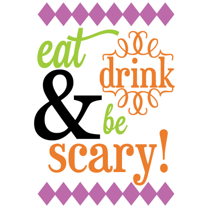 f25e7a4af18 Eat Drink   Be Scary SVG cutting file halloween svg phrase halloween vinyl  phrase