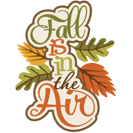 Fall Is In The Air SVG scrapbook title fall svg cut files ...