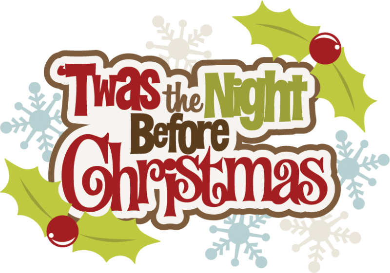 Twas The Night Before Christmas SVG cutting files free svg files ...