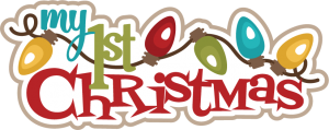 My First Christmas SVG cutting files christmas svg scrapbook title free svg cuts