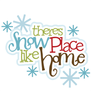 There's Snow Place Like Home SVG scrapbook title snow svg cut file winter svg scrapbook title