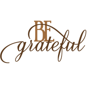 Be Grateful SVG cut files for scrapbooking thanksgiving words clipart  free svg cuts