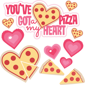 You've Got A Pizza My Heart SVG cutting files valentines day svg cut files for scrapbooking