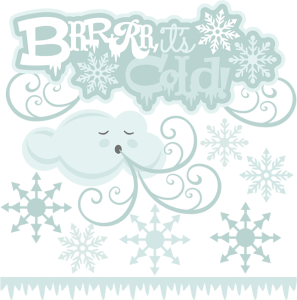 Brrrr, It's Cold SVG cutting files for scrapbooking winter svg cuts snowflake svg files