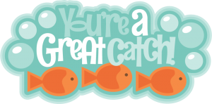You're A Great Catch SVG scrapbook title valentines day svg scrapbook title