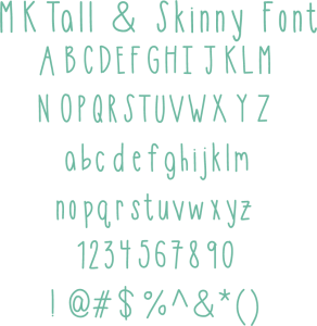 Miss Kate Tall & Skinny Font