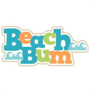 Beach Bum SVG scrapbook title beach svg cut files beach svg files for cricut