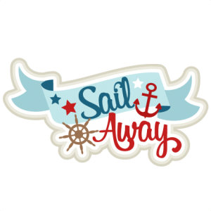 Sail Away SVG scrapbook title sailing svg cut file for cricut ocean svg cuts cute svg files cut files