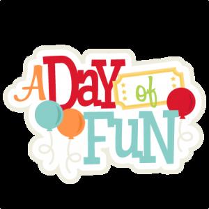 A Day of Fun SVG scrapbook title amusement park svg cut file cute cut files for cricut svg cuts
