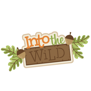 Into the Wild SVG scrapbook title camping svg cut files for cricut svg cuts cute svg cut files