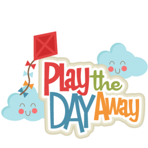 Play the Day Away SVG scrapbook title kite svg cut file clouds svg cut file cute svg cut files for cricut