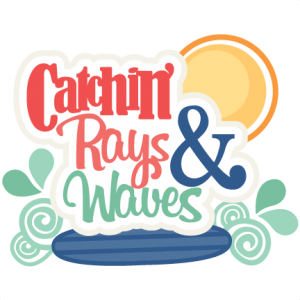 Catchin' Rays & Waves SVG scrapbook title beachsvg cut files beach svg cut file cute cut files for cricut