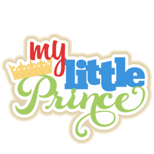 My Little Prince SVG scrapbook title prince svg cut files for circut cute cut files cricut cute svg cuts