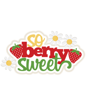 So Berry Sweet SVG scrapbook title strawberry svg cut file cute svg cut files cute cut files for cricut