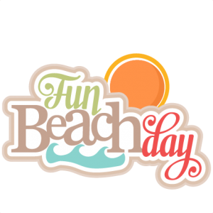 Fun Beach Day svg title SVG cutting files for scrapbooking ocean svg cut files ocean svg cuts beach svg files