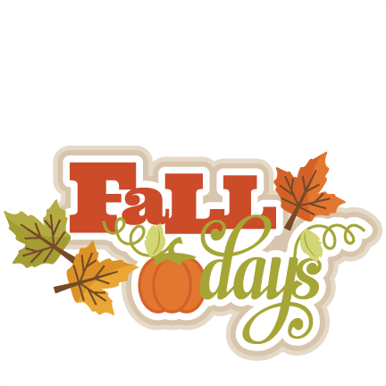 Fall Days Svg Scrapbook Title Svg Cutting Files For