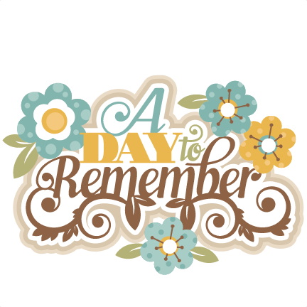 A Day to Remember SVG cutting files for scrapbooking svg ...