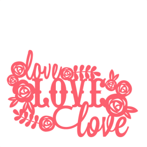 Love SVG scrapbook title flowers SVG cutting file for scrapbooking free svg cuts free svgs flower svg files