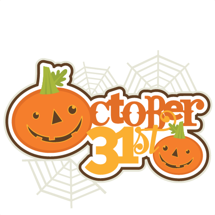 october 31st svg scrapbooking title halloween svg cut file cute cut files for cricut cute svgs free cut files - Why Is Halloween On The 31st Of October