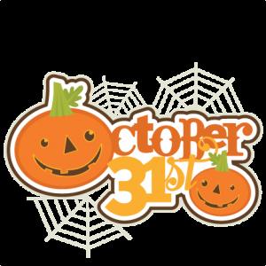 October 31st SVG scrapbooking title halloween svg cut file cute cut files for cricut cute svgs free cut files