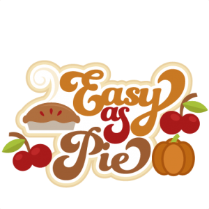 Easy As Pie SVG cutting files for scrapbooking fall svg cut files for cricut cute svg cuts free svgs