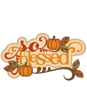 So Blessed SVG scrapbook title thanksgiving words thanksgiving cut files for cricut cute svg cut files