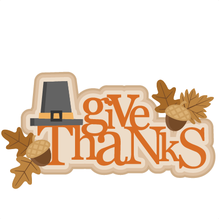 Give Thanks SVG cutting file thanksgiving svg cuts cute clip art ...
