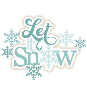 Let it Snow SVG scrapbook title winter svg cut file winter svg files for cricut cute svgs free svg cut files