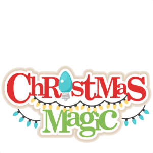 Christmas Magic Title SVG scrapbook title christmas cut outs for cricut cute svg cut files free svgs cute svg cuts