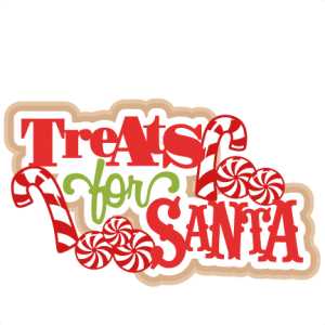Treats for Santa SVG scrapbook title christmas svg cut file christmas svg cut files for cricut cute svgs free