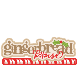 Gingerbread House Title scrapbook clip art christmas cut outs for cricut cute svg cut files free svgs cute svg cuts