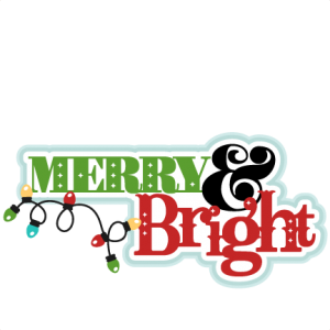 Merry & Bright  SVG scrapbook title christmas cut outs for cricut cute svg cut files free svgs cute svg cuts