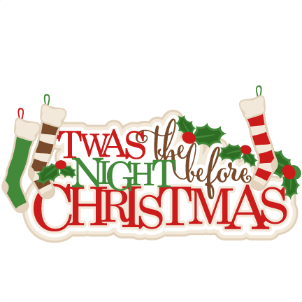 twas the night before christmas svg title scrapbook clip art christmas cut outs for cricut cute - Twas The Night Before Christmas Youtube