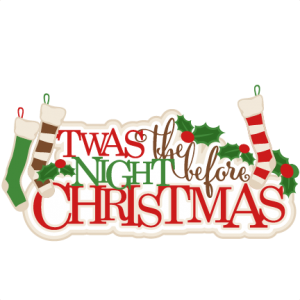 Twas the Night Before Christmas svg title scrapbook clip art christmas ...