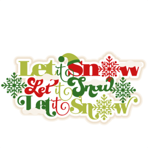 Let it Snow Title scrapbook clip art christmas cut outs for cricut cute svg cut files free svgs cute svg cuts