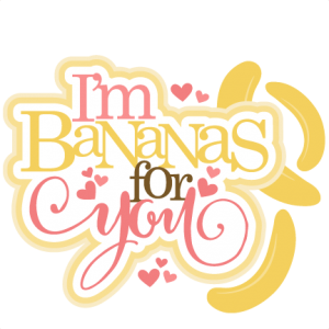 I'm Bananas For You SVG scrapbook title Valentine Banana scrapbook cuts SVG cutting files doodle cut files for scrapbooking clip art clipart doodle cut files for cricut free svg cuts