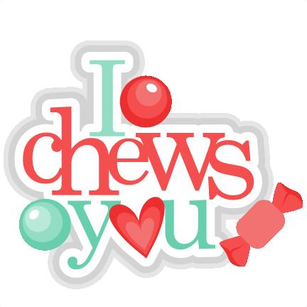 i chews you chewing gum scrapbook cuts svg cutting files