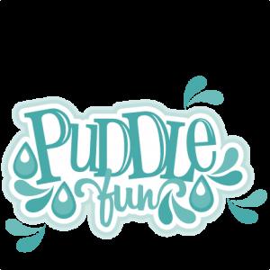 Puddle Fun Title SVG cutting file for scrapbooking cute cut files free svgs cricut silhouette svg cut files clip art