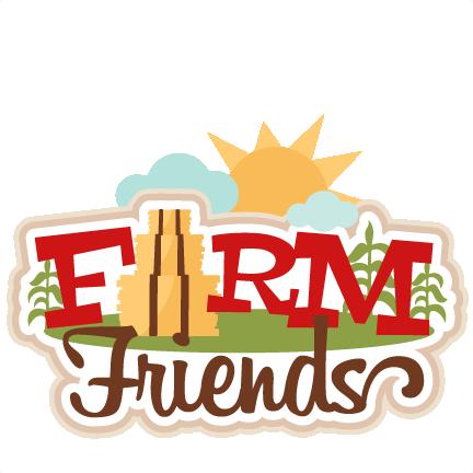 Farm Friends Title Svg Scrapbook Cut File Cute Clipart Files For